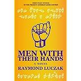 Men With Their Hands ~ Raymond Luczak