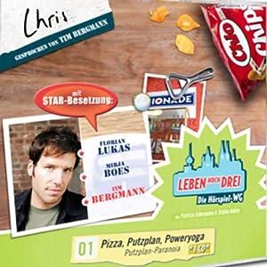 Chris - Pizza, Putzplan, Poweryoga (Leben Hoch Drei 1) Hörspiel