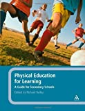 51m6Bd4UnkL. SL160 Physical Education for Learning: A Guide for Secondary Schools