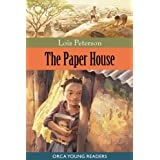The Paper Houseby Lois Peterson