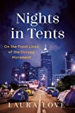 img - for Nights in Tents: On the Front Lines of the Occupy Movement book / textbook / text book