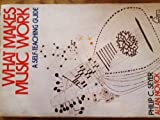 What Makes Music Work (Wiley Self-Teaching Guides) (047135192X) by Seyer, Philip