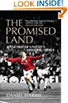 The Promised Land: Manchester United'...