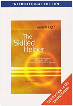 gerard egans counselling guide essay Analyse egans 3 stage model of counselling topics: problem egans 3 stage counselling model this essay will describe the skills and theories involved in the first stage of egans three stage integrative introduction gerard egan published the first edition of the skilled helper.