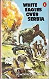 White Eagles Over Serbia (0140054774) by Lawrence Durrell