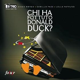 Chi ha fottuto Donald Duck? (Donald Duck Trio)
