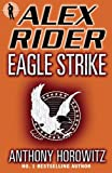 Eagle Strike (Alex Rider 4)