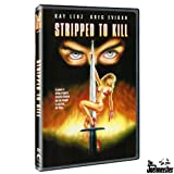 Stripped to Kill ~ Kay Lenz
