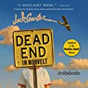 Dead End in Norvelt (       UNABRIDGED) by Jack Gantos Narrated by Jack Gantos