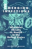 img - for Emerging Infections:: Microbial Threats to Health in the United States book / textbook / text book