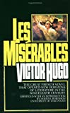Les Miserables (0449300021) by Victor Hugo, Charles E. Wilbour, James K. Robinson