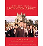 Jessica Fellowes The Chronicles of Downton Abbey: A New Era - Street Smart Fellowes, Jessica ( Author ) Nov-13-2012 Hardcover