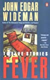 Fever (Contemporary American Fiction) (0140143475) by Wideman, John Edgar
