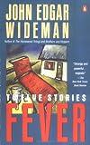 Fever (Contemporary American Fiction) (0140143475) by Wideman, John Edgar