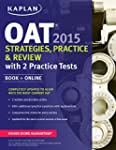 Kaplan OAT 2015 Strategies, Practice,...