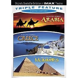 Exotic History Triple Feature (Arabia / Greece / Mummies) (IMAX)
