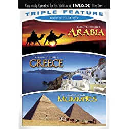 Exotic History Triple Feature (Arabia / Greece / Mummies) (IMAX)