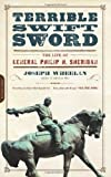 img - for Terrible Swift Sword: The Life of General Philip H. Sheridan book / textbook / text book