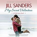 My Sweet Valentine: Pride Series Romance Novels, Book 7 (       UNABRIDGED) by Jill Sanders Narrated by Tanya Eby