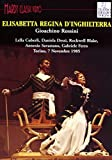 Gioachino Rossini: Elisabetta, regina d'Inghilterra (Torino, 7 novembre 1985) [DVD]