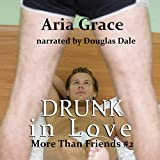img - for Drunk in Love: More than Friends, Book 2 book / textbook / text book