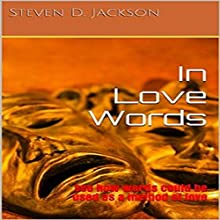 In Love Words: See How Words Could Be Used as a Method of Love: Love Semester, Book 1 Audiobook by Steven D. Jackson Narrated by Rebel Mistress