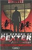 echange, troc Jeff Lindsay - Les démons de Dexter
