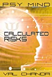 Psy Mind: Calculated Risks (Book Two) (English Edition)