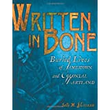 Written in Bone: Buried Lives of Jamestown and Colonial Maryland (Exceptional Social Studies Titles for Intermediate Grades) ~ Sally M. Walker