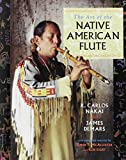 img - for The Art of the Native American Flute by R. Carlos Nakai (1996-05-03) book / textbook / text book