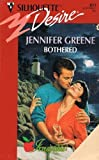 Bothered (Jock's Boys) (Silhouette Desire, No 855) (0373058551) by Jennifer Greene