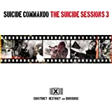 The Suicide Sessions 3 (Construct-Destruct And Bonusdisc)