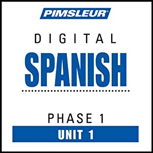 Spanish Phase 1, Unit 01: Learn to Speak and Understand Spanish with Pimsleur Language Programs | [Pimsleur]