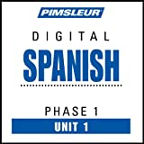Spanish Phase 1, Unit 01: Learn to Speak and Understand Spanish with Pimsleur Language Programs ~ Pimsleur