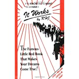 It Works: The Famous Little Red Book That Makes Your Dreams Come True! ~ RHJ