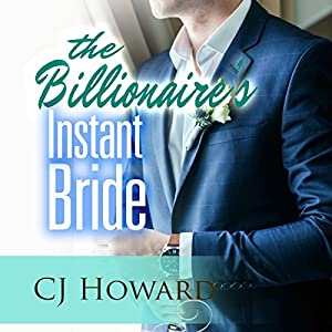 The Billionaire's Instant Bride Audiobook