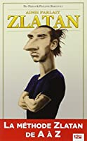 Ainsi parlait Zlatan