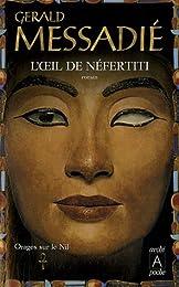Orages sur le Nil, Tome 1 : L'oeil de Néfertiti