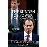 The Burden of Power: Countdown to Iraq - The Alastair Campbell Diaries: 4by Alastair Campbell