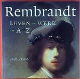 img - for Rembrandt: Leven en Werk van A-Z book / textbook / text book