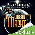 Die unbekannte Macht (Der Armageddon-Zyklus 1) Hörbuch von Peter F. Hamilton Gesprochen von: Oliver Siebeck