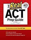 The Real ACT, 3rd Edition (Real ACT Prep Guide) 3rd (third) Edition by ACT, Inc. published by Petersons (2011) Paperback
