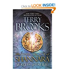 Wards of Faerie: The Dark Legacy of Shannara by Terry Brooks