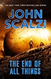 The End of All Things (The Old Man's War series Book 6) (English Edition)