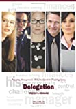 img - for Delegation: Pinpoint Management Skill Development Training Series book / textbook / text book