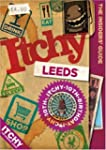 Itchy Leeds: A City and Entertainment...