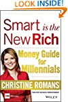 Smart is the New Rich: Money Guide fo...