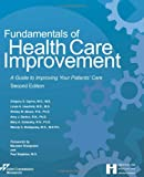 img - for Fundamentals of Health Care Improvement: A Guide to Improving Your Patients' Care, Second Edition book / textbook / text book
