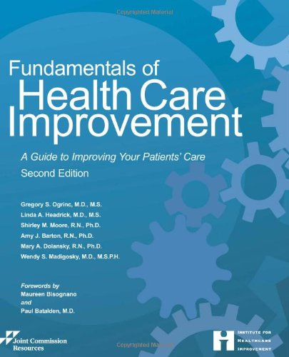 fundamentals of quality healthcare Fundamentals of health care improvement: a guide to improving your patients' care c morse 1, j finkelstein 2 1 university of pennsylvania, philadelphia .