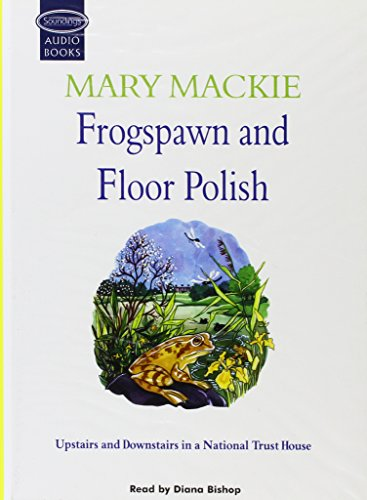 Frogspawn And Floor Polish (Soundings S) by Mary Mackie